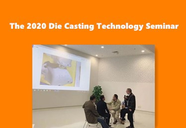 The 2020 Die Casting Technology Seminar